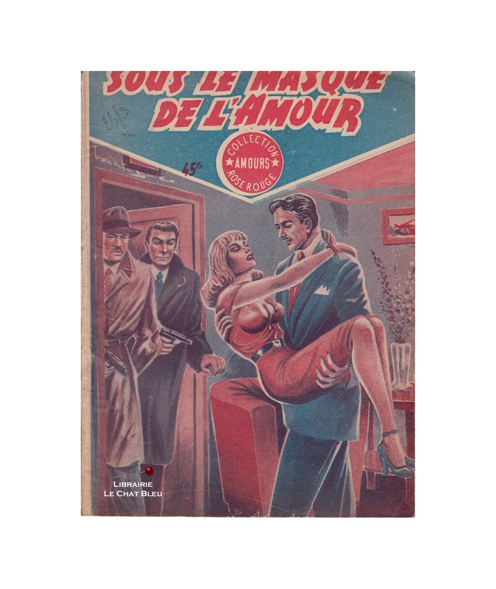 Rose Rouge N° 6 - Sous le masque de l'amour (Paul Darcy)