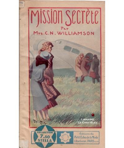 Mission secrète (Mrs C.N. Williamson) - Stella N° 397