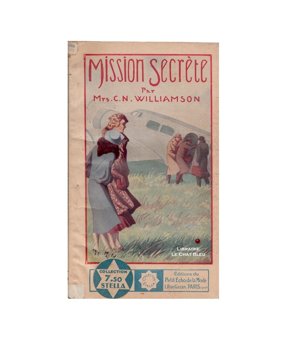 Stella N° 397 - Mission secrète (Mrs C.N. Williamson)