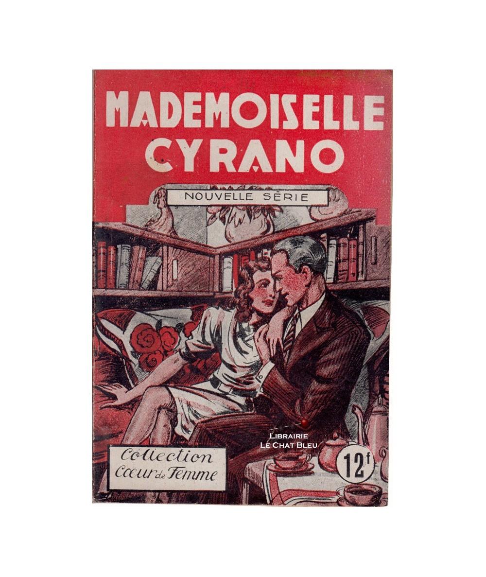 Coeur de Femme N° 106 - Mademoiselle Cyrano (Pierre La Vigne)