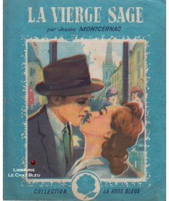 La vierge sage (Jeanne Montcernac) - La Rose Bleue