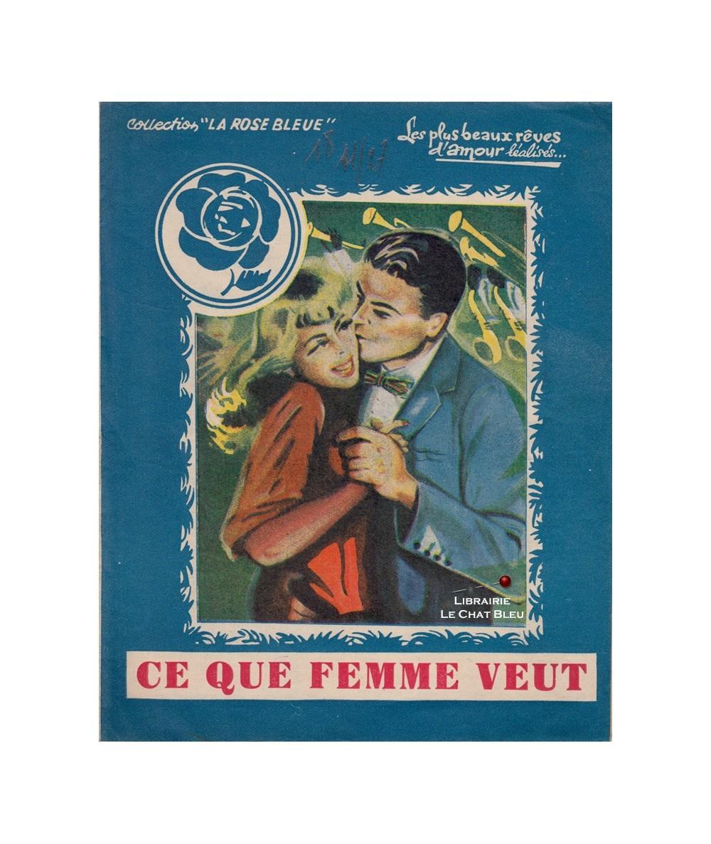Ce que femme veut (Jean Fabien) - La Rose Bleue