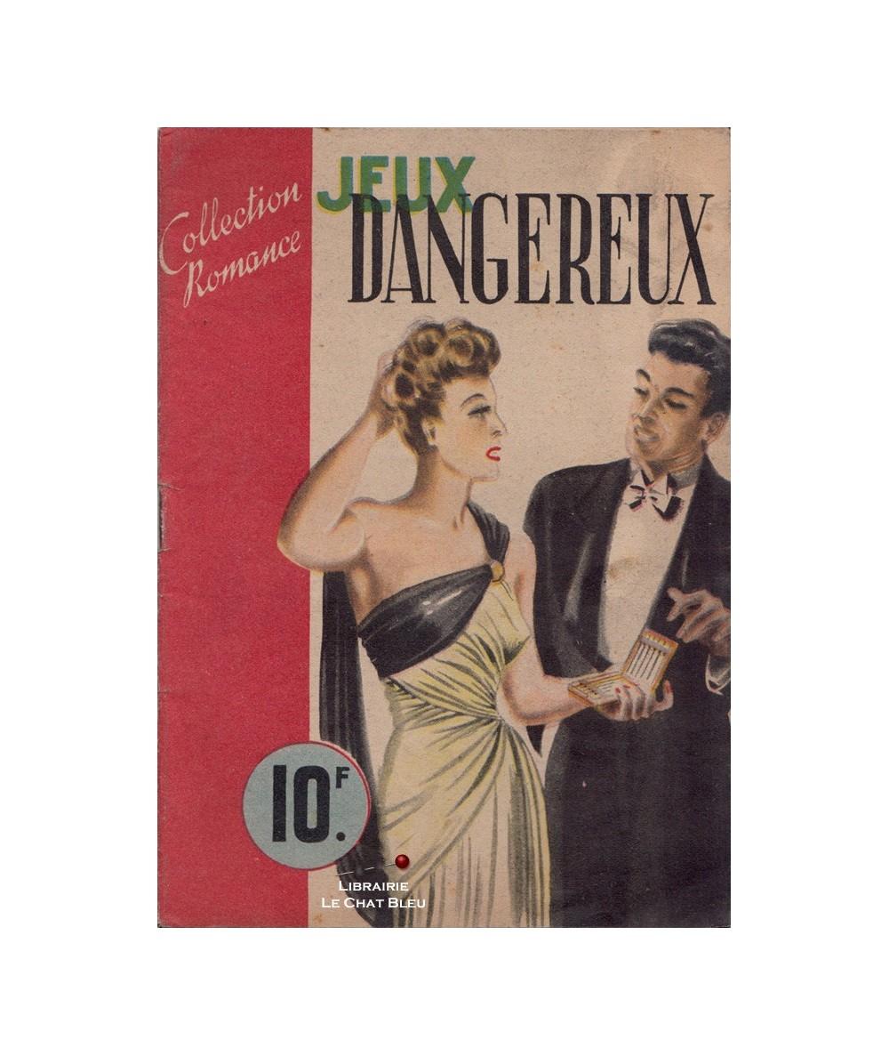 Romance N° 65 - Jeux dangereux (Jeanne Bernard)