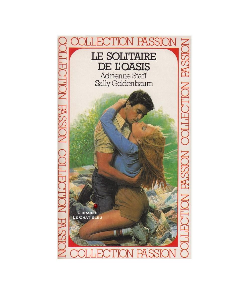 Le solitaire de l'oasis (Adrienne Staff et Sally Goldenbaum) - Passion N° 175