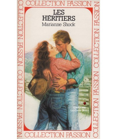 Les héritiers (Marianne Shock) - Passion N° 176