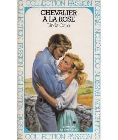 Chevalier à la rose (Linda Cajio) - Passion N° 180