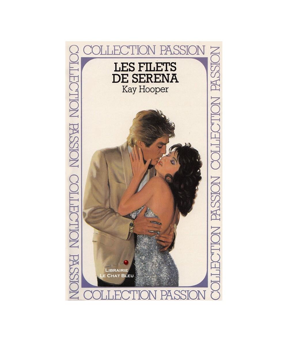 Les filets de Serena (Kay Hooper) - Passion N° 186
