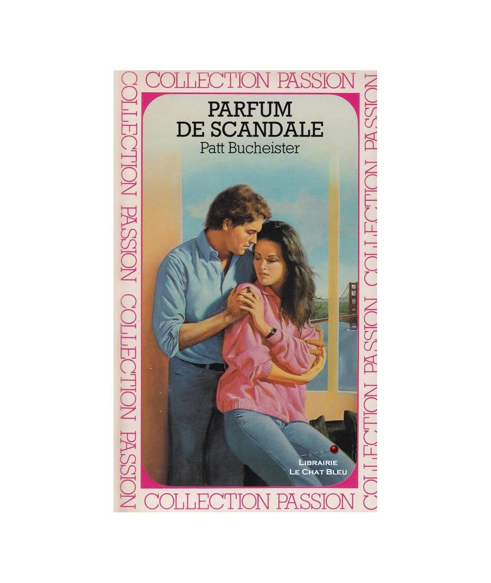 Parfum de scandale (Patt Bucheister) - Passion N° 193