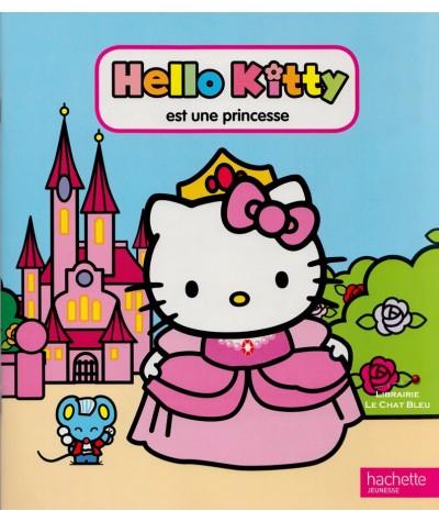 Hello Kitty est une princesse - Dès 3 ans - Hachette Jeunesse