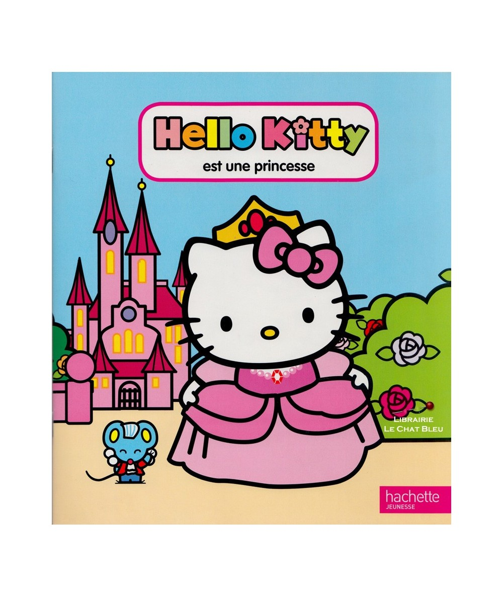 Hello Kitty est une princesse - Dès 3 ans