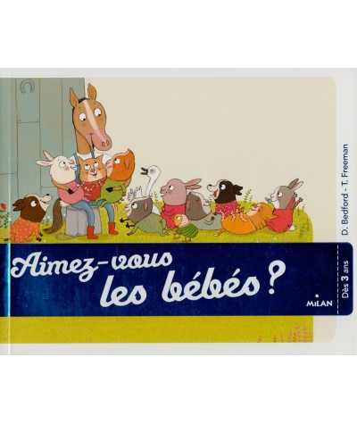 Aimez-vous les bébés ? (David Bedford, Tor Freeman) - Le Coffre à histoires