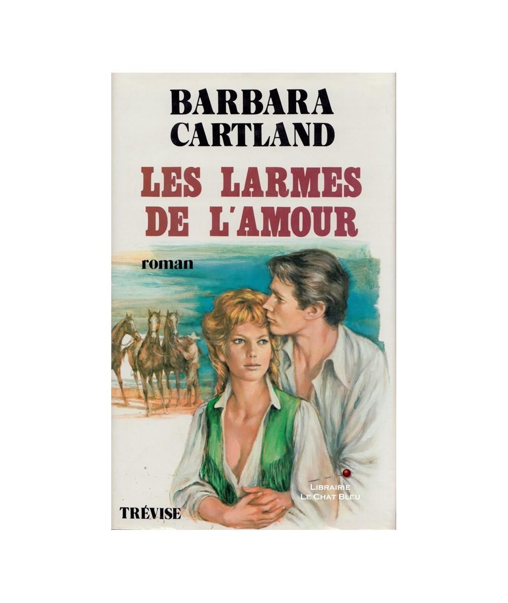 Les larmes de l'amour (Barbara Cartland)