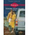 Tendre mascarade (Valerie Parv) - Roman passion N° 3