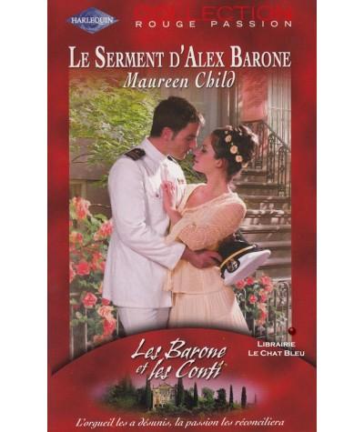Le serment d'Alex Barone (Maureen Child) - Rouge passion N° 1284