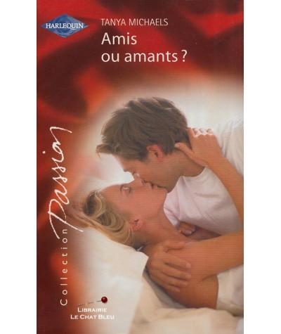 Amis ou amants ? (Tanya Michaels) - Passion N° 1376