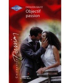 Objectif passion (Cathleen Galitz) - Passion N° 1416