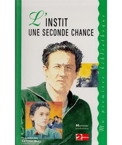 L'INSTIT une seconde chance (Gudule) - Ma première bibliothèque