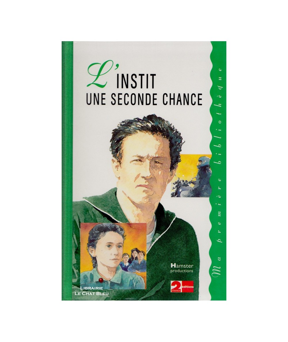 L'INSTIT une seconde chance (Gudule)