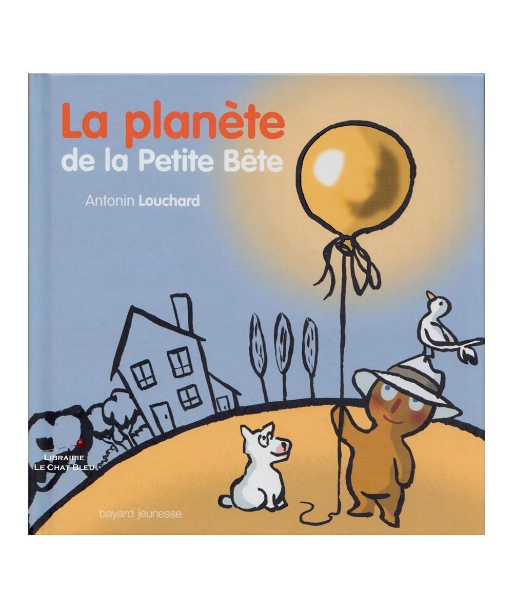 La planète de la Petite Bête (Antonin Louchard)