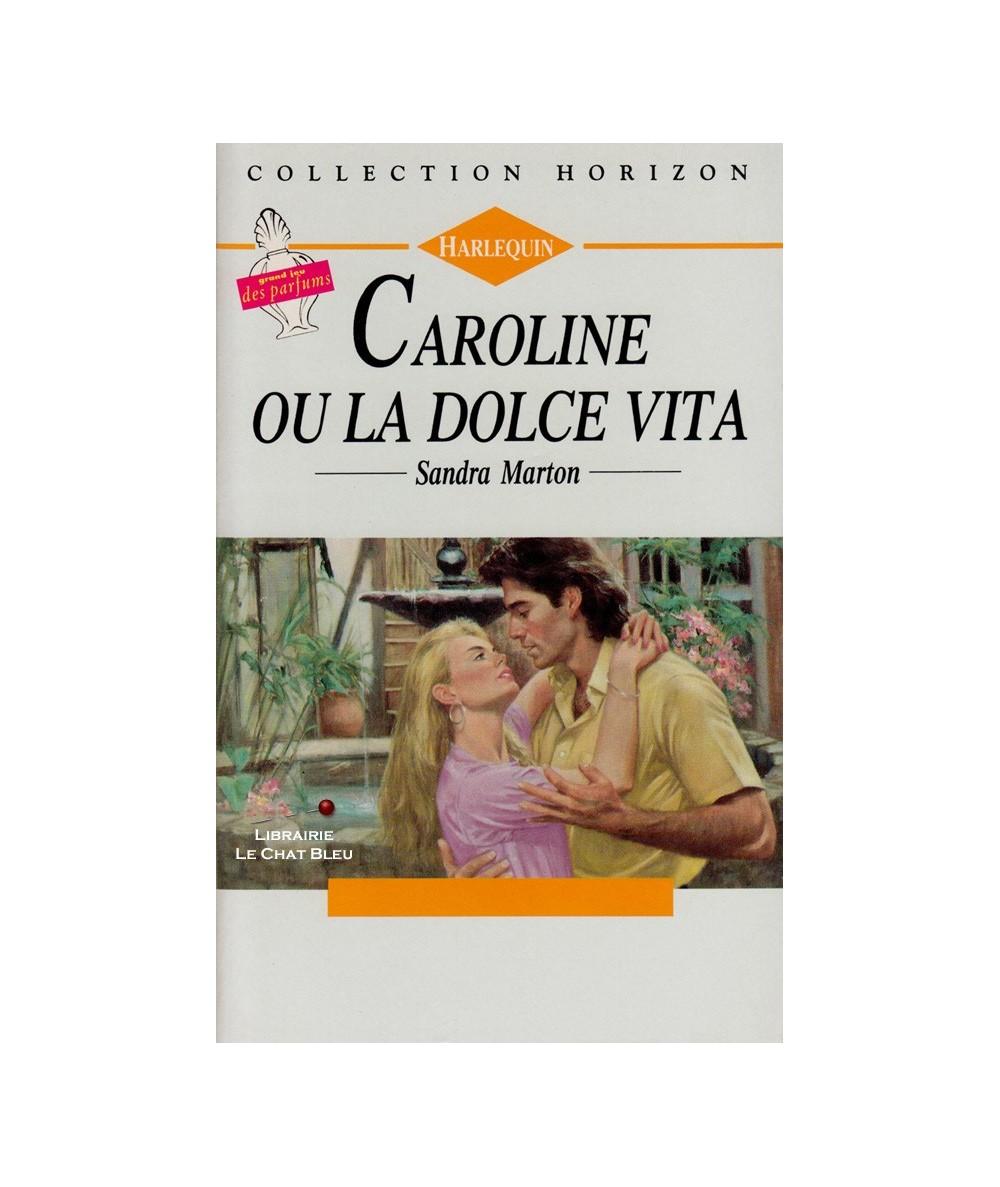 N° 1181 - Caroline ou la Dolce Vita (Sandra Marton)