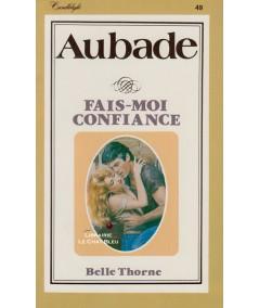 Fais-moi confiance (Belle Thorne) - Aubade N° 49