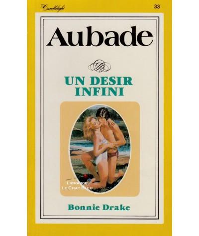 Un désir infini (Bonnie Drake) - Aubade N° 33