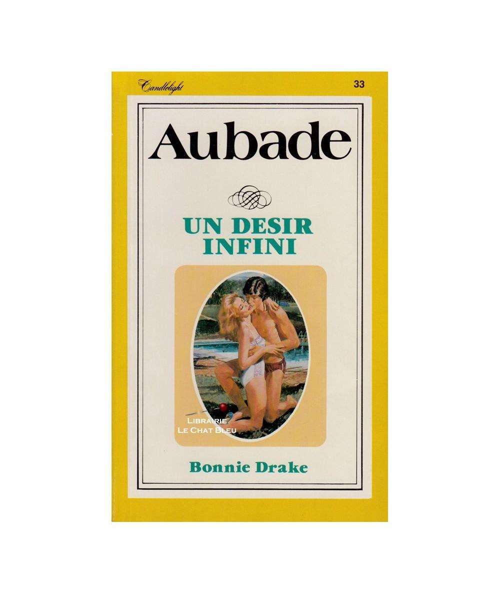 Aubade N° 33 - Un désir infini (Bonnie Drake)