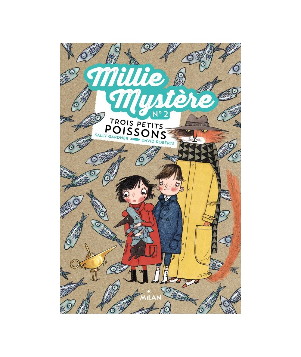 Millie mystère N° 2 : Trois petits poissons (Sally Gardner, David Roberts)