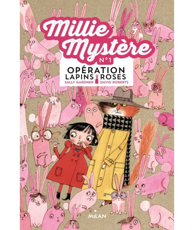 Millie mystère N° 1 : Opération Lapins Roses (Sally Gardner, David Roberts)