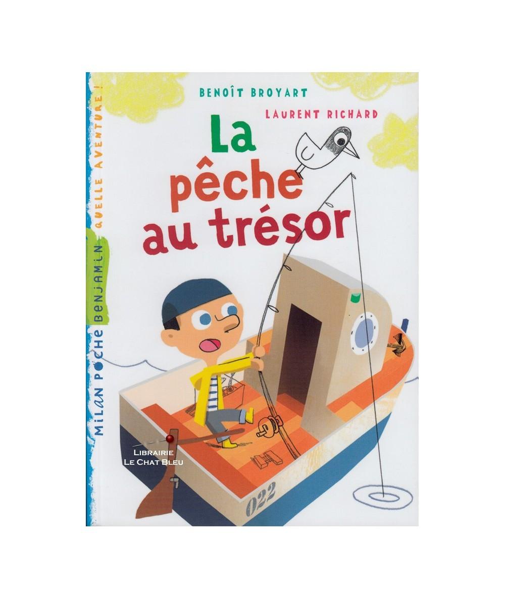 La pêche au trésor (Benoît Broyart, Laurent Richard) - Milan Poche Benjamin N° 95