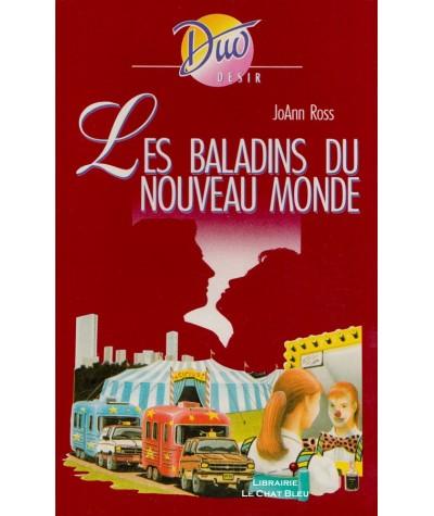 Les baladins du Nouveau Monde (JoAnn Ross) - Duo Désir N° 279