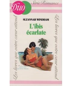 L'ibis écarlate (Suzannah Windham) - Duo Romance N° 165