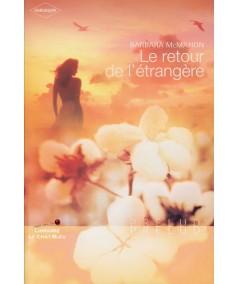 Série Maraville (Barbara McMahon) : Le retour de l'étrangère - Harlequin Prélud' N° 16