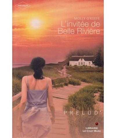 L'invitée de Belle Rivière (Molly O'Keefe) - Harlequin Prélud' N° 104