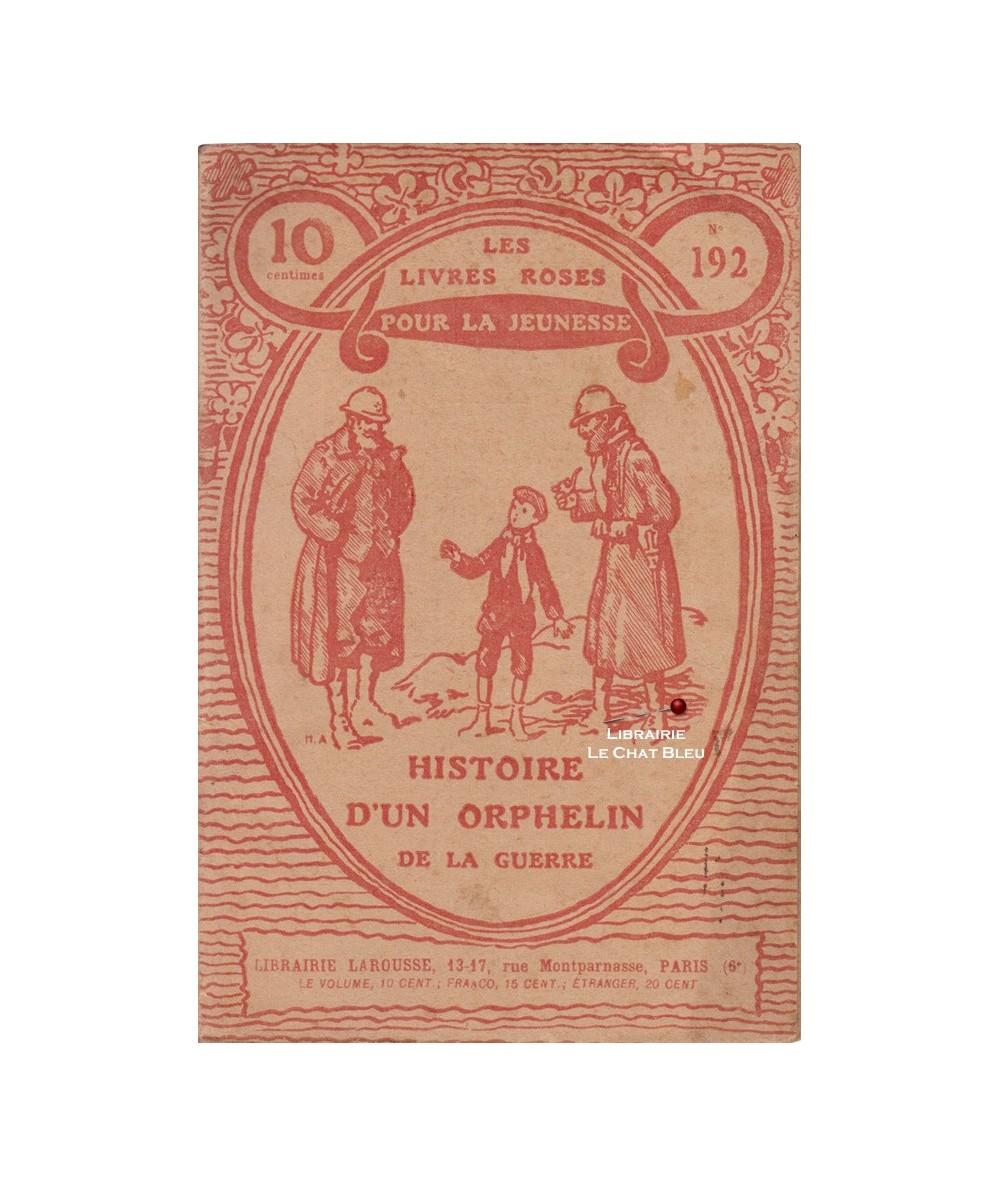 N° 192 - Histoire d'un orphelin de la guerre (Mme Pascal-Saisset)