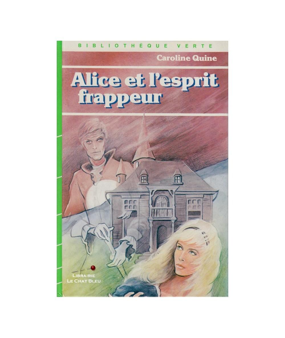 Alice et l'esprit frappeur (Caroline Quine)