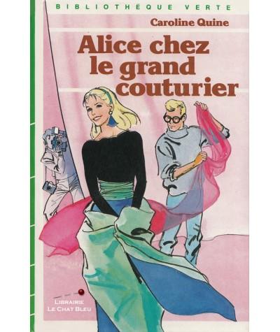 Alice chez le grand couturier (Caroline Quine) - Bibliothèque Verte
