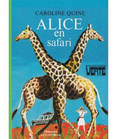 Alice en safari (Caroline Quine) - Bibliothèque Verte