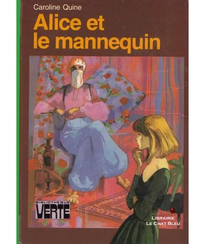 Alice et le mannequin (Caroline Quine) - Bibliothèque Verte