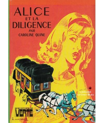 Alice et la diligence (Caroline Quine) - Bibliothèque Verte