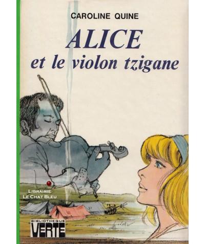 Alice et le violon tzigane (Caroline Quine) - Bibliothèque Verte