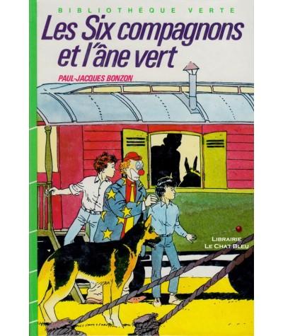 Les six compagnons et l'âne vert (Paul-Jacques Bonzon) - Bibliothèque Verte