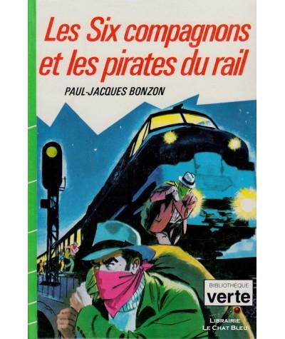 Les six compagnons et les pirates du rail (Paul-Jacques Bonzon) - Bibliothèque Verte