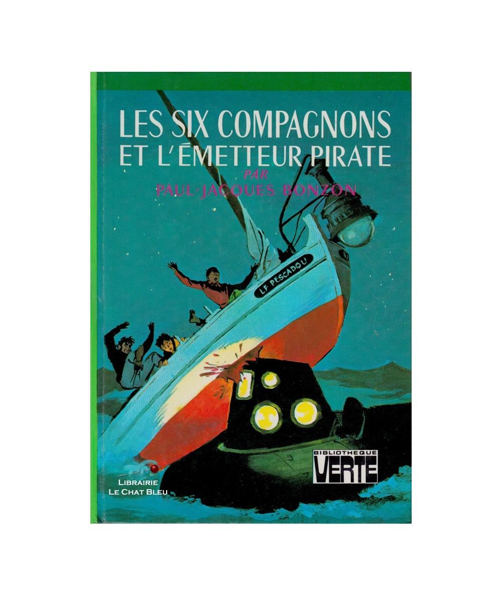Les six compagnons et l'émetteur pirate (Paul-Jacques Bonzon)