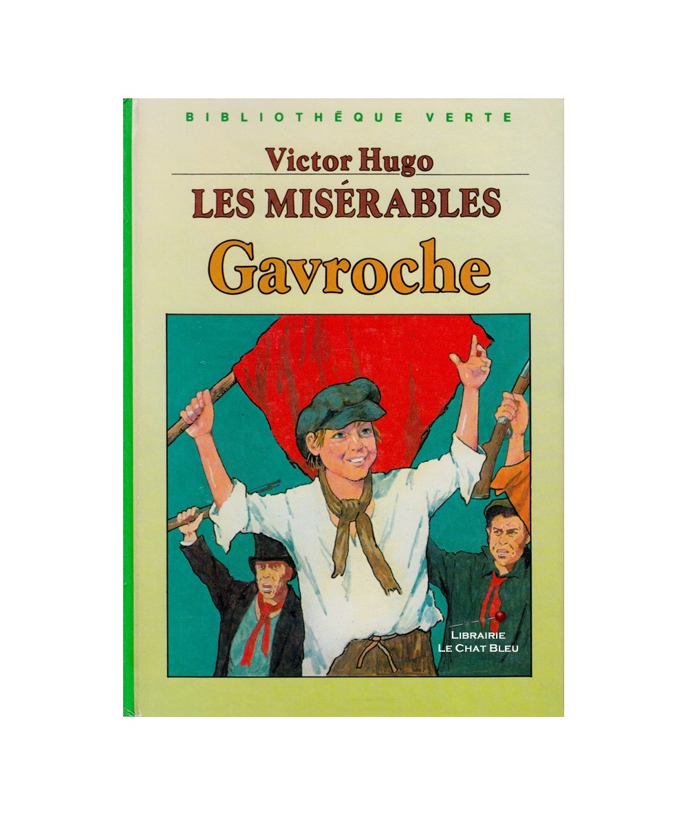 Les misérables T3 : Gavroche (Victor Hugo)