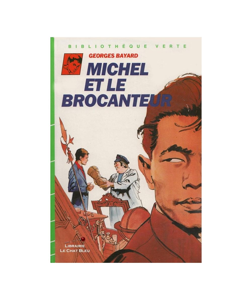 Michel et le brocanteur (Georges Bayard) - Bibliothèque Verte