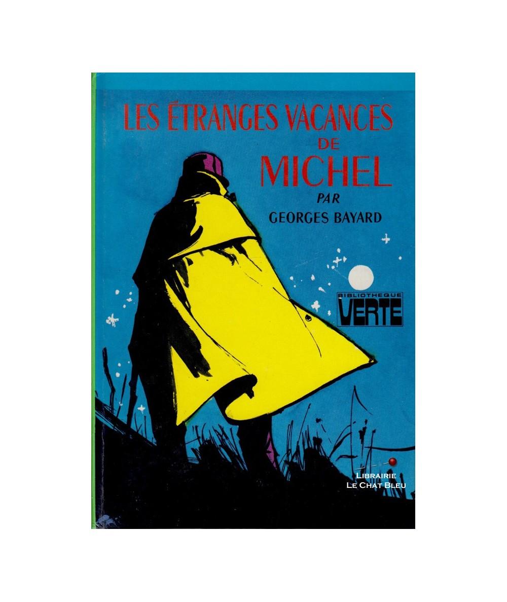 Les étranges vacances de Michel (Georges Bayard)