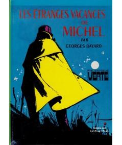 Les étranges vacances de Michel (Georges Bayard) - Bibliothèque Verte