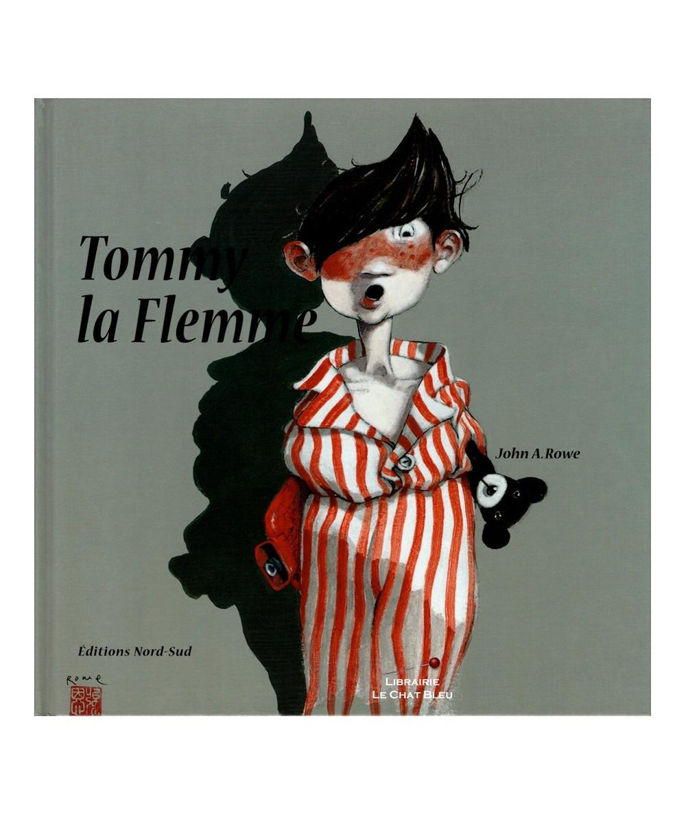 Tommy la Flemme (John Alfred Rowe) - Adaptation de Géraldine Elschner