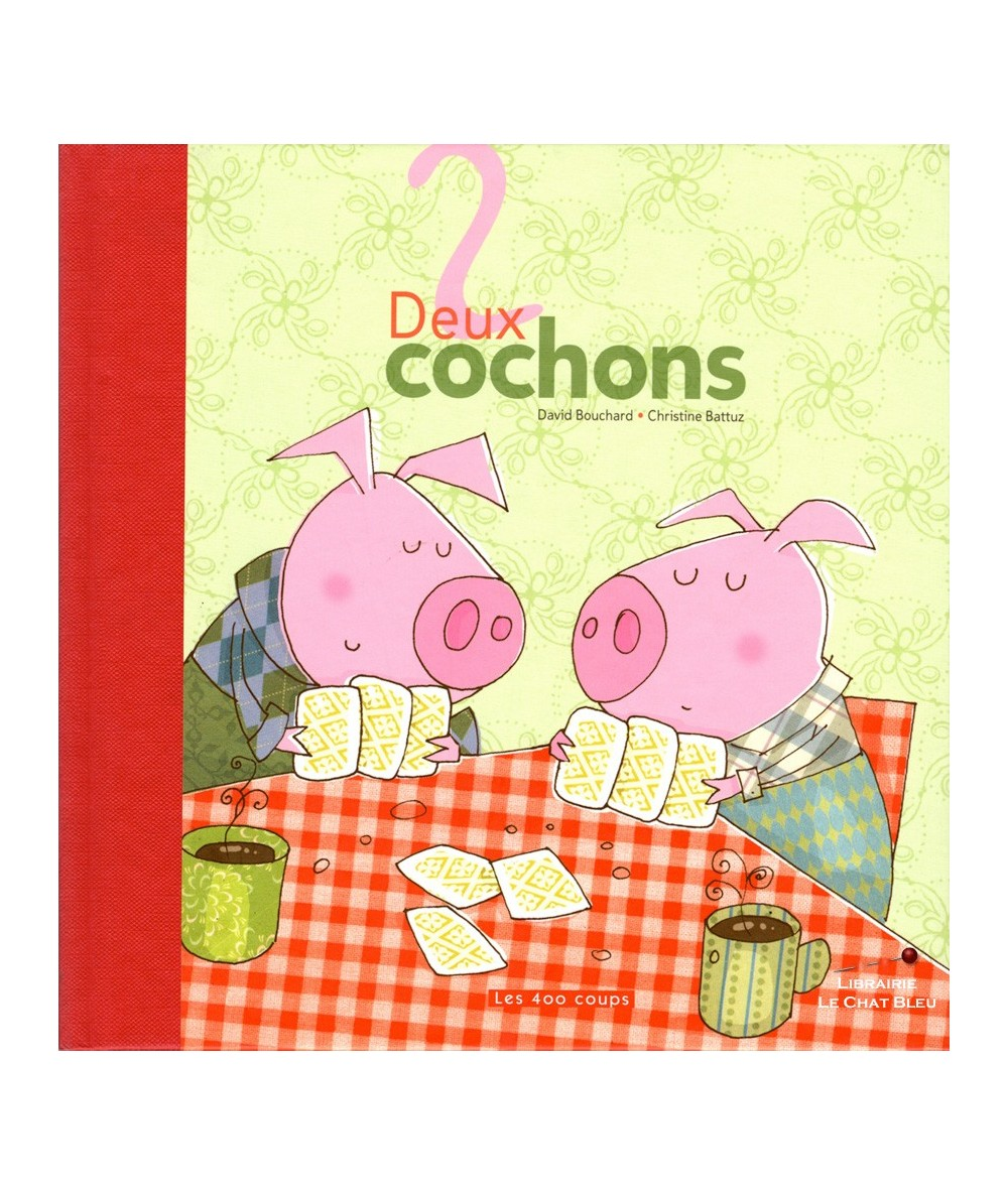 Deux cochons (David Bouchard, Christine Battuz)